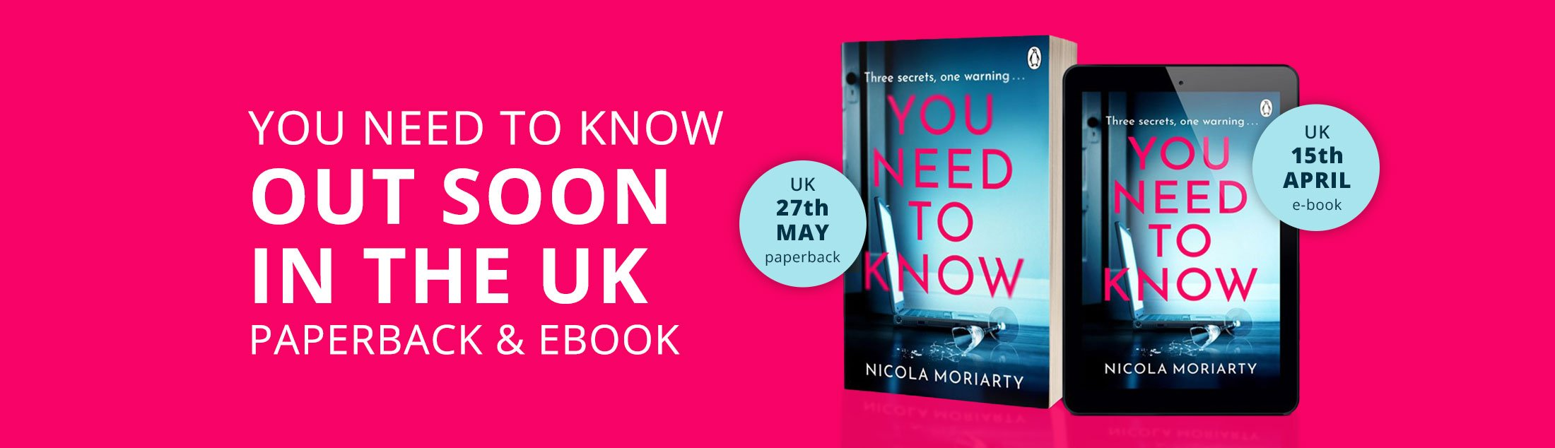 You Need to Know - Out Soon in the UK